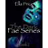 The Dark Fae Series: Book 2