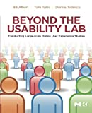 img - for Beyond the Usability Lab: Conducting Large-scale Online User Experience Studies book / textbook / text book