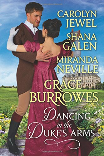 Dancing in The Duke's Arms: A Regency Romance - In The Dancing Summer