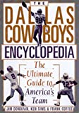 The Dallas Cowboys Encyclopedia, Jim Donovan and Ken Sims, 0806518359
