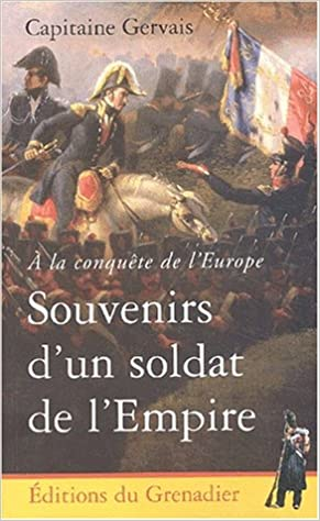 Livres gratuits A la conquête de l'Europe : Souvenirs d'un soldat de l'Empire epub pdf