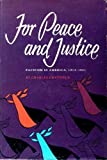 For Peace and Justice, Charles Chatfield, 0870491261