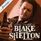 Loaded: The Best of Blake Shelton
