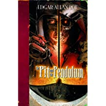 The Pit and the Pendulum (Edgar Allan Poe Graphic Novels)
