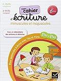 Pas a Pas: Methode D'Ecriture/Cahier Minuscules ET Majuscules by Cl??mentine Delile (2007-07-05)