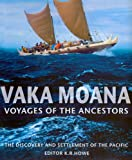 Vaka Moana, Voyages of the Ancestors: The Discovery and Settlement of the Pacific