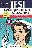 La Méthode pour réussir l'épreuve écrite - 2 ème Edition -: IFSI Concours Infirmier 2018