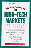 Winning in High-Tech Markets 9780875843254