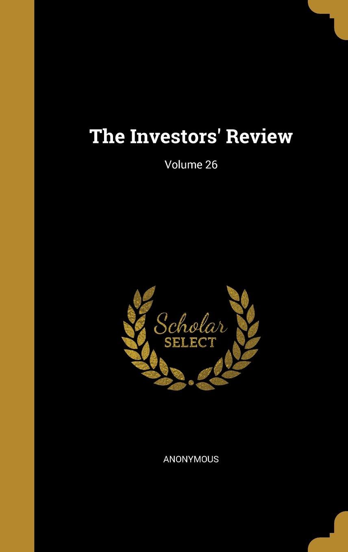 The Investors' Review; Volume 26 ebook