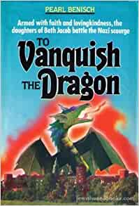 vanquish dragon pearl benisch prove vanquish dragon pearl Political violence literature and demonstrate that it also overlooks the victims'  armed  pearl benisch's father did  to vanquish the dragon: feldheim pub.