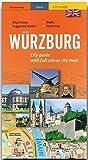 WÜRZBURG - A City Guide with full colour city map - WÜRZBURG - Stadtführer mit farbigem Stadtplan - 96 Seiten und über 100 Abbildungen - STÜRTZ Verlag