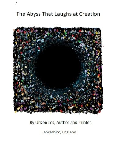 The Abyss That Laughs at Creation [Los, Urizen] (Tapa Blanda)