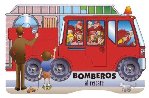 Bomberos Al Rescate (Spanish Edition) - Ventimiglia, Marcela