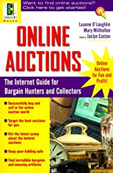 Online Auctions: The Internet Guide for Bargain Hunters and Collectors (CommerceNet Press)