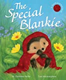 The Special Blankie, M. Christina Butler, 1561486825