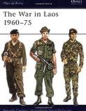 The War in Laos 1960–75 (Men-at-Arms)