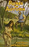 Runes of Autumn, Larry Elmore and Robert Elmore, 0786905042