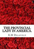 The Provincial Lady In America. (Volume 3)