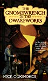 img - for The Gnomewrench in the Dwarfworks book / textbook / text book