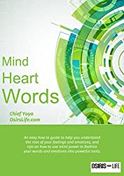 Mind, Heart, and Words: Managing the what we feel to empower what we say