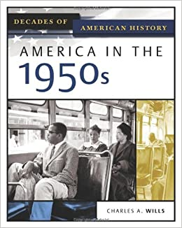 the history of usa: the fifties essay For everyone else, a one-year subscription is $25, and includes access to our collection, essays by leading historians, and special programs and events the proceeds of your subscription will support american history education in k–12 classrooms worldwide.