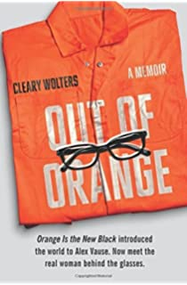 Out of Orange: A Memoir: Amazon.es: Cleary Wolters: Libros en ...