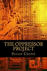 The Oppressor Project Paperback