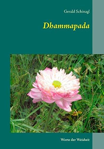 Dhammapada: Worte der Weisheit