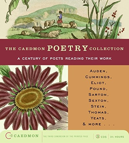 The Caedmon Poetry Collection: A Century of Poets Reading Their Work