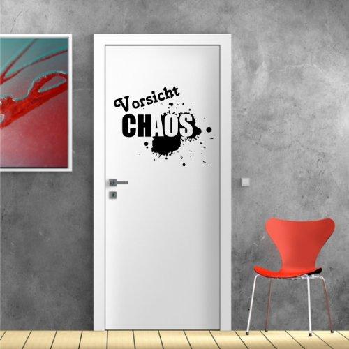 Türaufkleber, Wandsticker Wandtattoo - Vorsicht Chaos - Wandaufkleber original Stickerkoenig ( Größe: 40x32cm ) Seidenmatt - freie Farbwahl Neu
