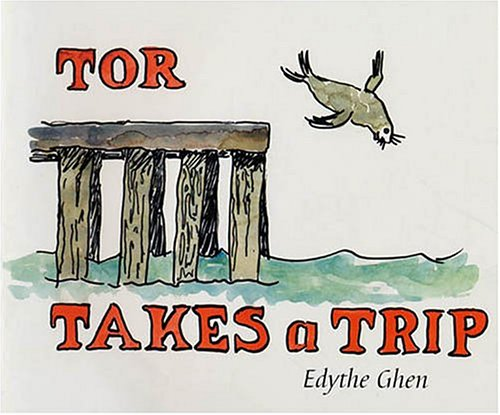 Tor takes a trip Edythe Ghen