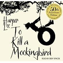 To Kill A Mockingbird: 50th Anniversary Edition by Harper Lee (2010-06-24)
