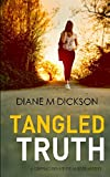 TANGLED TRUTH: a gripping private investigator murder mystery by  Diane M Dickson in stock, buy online here