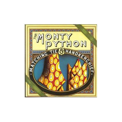 Monty Python - Monty Python: Matching Tie And Hankerchief - Zortam Music