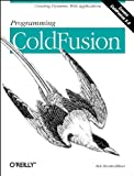 Programming ColdFusion, Brooks-Bilson, Rob, 1565926986