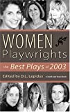 Women Playwrights, D. L. Lepidus, 157525378X