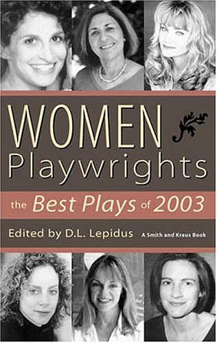Women Playwrights: The Best Plays Of 2003 pdf
