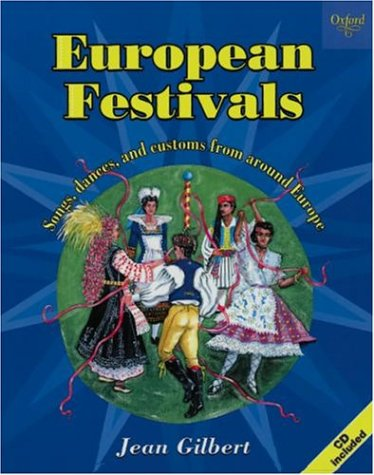 Read Online European Festivals: Songs, Dances, and Customs from Around Europe ebook