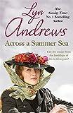 Across a Summer Sea: A warm-hearted, dramatic and nostalgic saga