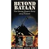 Beyond Bataan: George Rogers Story