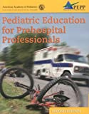 Pediatric Education for Prehospital Professionals, Ronald A. Dieckmann and Dena Brownstein, 0763726540