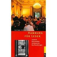 Hamburg für Leser: Leseorte, Antiquariate, Buchhandlungen, Bibliotheken