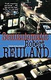 Semiautomatic, Robert Reuland, 0345483340