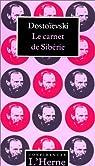 Le Carnet de Sibérie par Fédor Mikhaïlovitch Dostoïevski