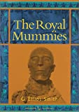 img - for The Royal Mummies (Duckworth Egyptology) book / textbook / text book