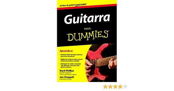 Guitarra para Dummies: Jon Chappell Mark Phillips: 9788432920745 ...