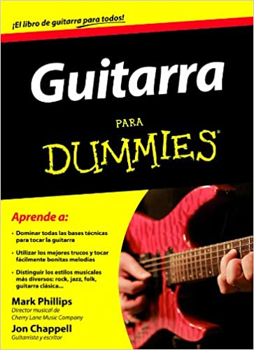 Guitarra para Dummies: Amazon.es: Phillips, Mark, Chappell, Jon ...