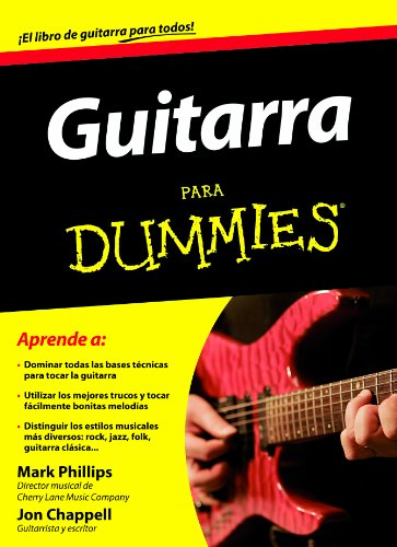 Descargar Libro Guitarra Para Dummies Mark Phillips