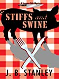 Stiffs and Swine, J. B. Stanley, 1597228877