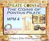 img - for The Coins of Pontius Pilate (Marco Polo Monographs, 4) (English and French Edition) book / textbook / text book